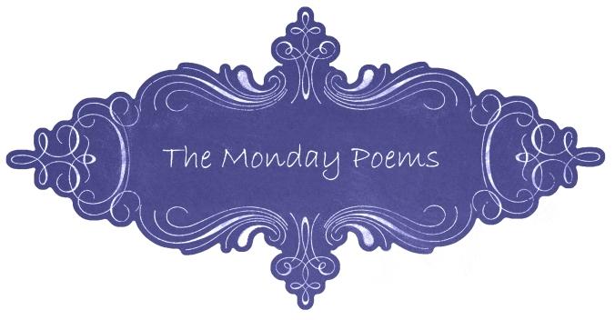 Monday Poems